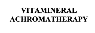 mark for VITAMINERAL ACHROMATHERAPY, trademark #76227306