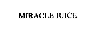 mark for MIRACLE JUICE, trademark #76227553