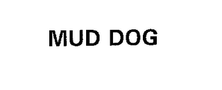 mark for MUD DOG, trademark #76227802