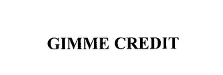 mark for GIMME CREDIT, trademark #76228738