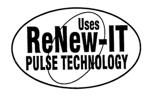 mark for USES RENEW-IT PULSE TECHNOLOGY, trademark #76229864
