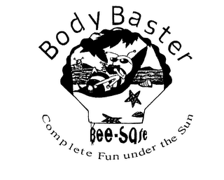 mark for BODY BASTER BEE SAFE COMPLETE FUN UNDER THE SUN, trademark #76231164
