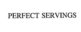 mark for PERFECT SERVINGS, trademark #76231535