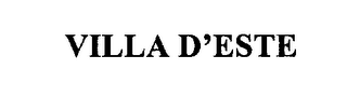 mark for VILLA D'ESTE, trademark #76233284