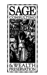mark for SAGE CONSULTING & WEALTH PRESERVATION, trademark #76237165