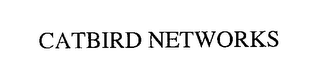mark for CATBIRD NETWORKS, trademark #76238772