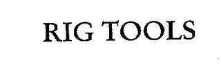 mark for RIG TOOLS, trademark #76240126