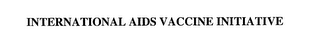 mark for INTERNATIONAL AIDS VACCINE INITIATIVE, trademark #76240257