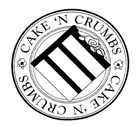 mark for CAKE 'N CRUMBS, trademark #76240505