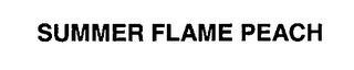 mark for SUMMER FLAME, trademark #76240642