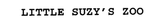 mark for LITTLE SUZY'S ZOO, trademark #76240846