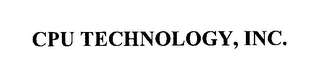 mark for CPU TECHNOLOGY, INC., trademark #76241434