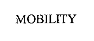 mark for MOBILITY, trademark #76244417