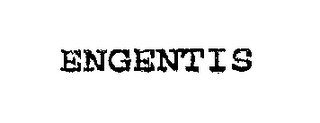 mark for ENGENTIS, trademark #76245966