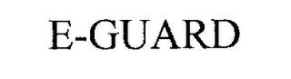 mark for E-GUARD, trademark #76249982