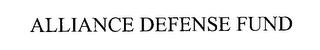 mark for ALLIANCE DEFENSE FUND, trademark #76252052