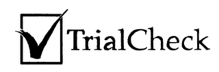 mark for TRIALCHECK, trademark #76253681