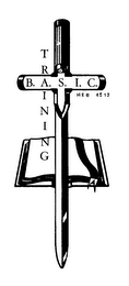 mark for B.A.S.I.C. TRAINING HEB 4:12, trademark #76254214