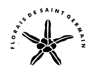 mark for FLORAIS DE SAINT GERMAIN, trademark #76257546