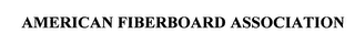 mark for AMERICAN FIBERBOARD ASSOCIATION, trademark #76261648