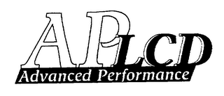 mark for AP LCD ADVANCED PERFORMANCE, trademark #76262419