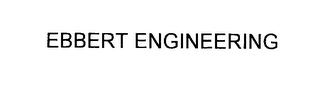 mark for EBBERT ENGINEERING, trademark #76263561