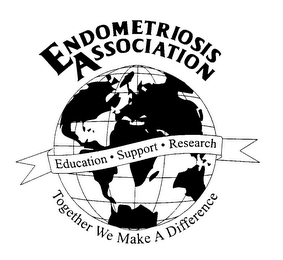 mark for ENDOMETRIOSIS ASSOCIATION EDUCATION SUPPORT RESEARCH TOGETHER WE MAKE A DIFFERENCE, trademark #76264542
