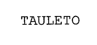 mark for TAULETO, trademark #76265607