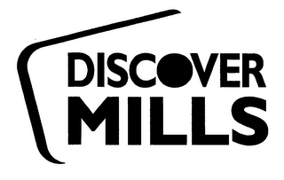 mark for DISCOVER MILLS, trademark #76265794