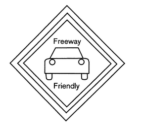 mark for FREEWAY FRIENDLY, trademark #76273224
