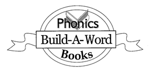 mark for PHONICS BUILD-A-WORD BOOKS, trademark #76276682