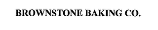 mark for BROWNSTONE BAKING CO., trademark #76278650