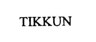 mark for TIKKUN, trademark #76280254