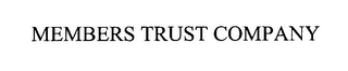 mark for MEMBERS TRUST COMPANY, trademark #76280437