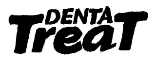 mark for DENTA TREAT, trademark #76280499