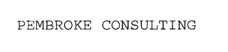 mark for PEMBROKE CONSULTING, trademark #76281747