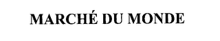 mark for MARCHE DU MONDE, trademark #76282533