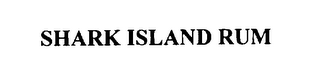 mark for SHARK ISLAND RUM, trademark #76282665