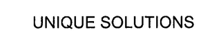 mark for UNIQUE SOLUTIONS, trademark #76287209