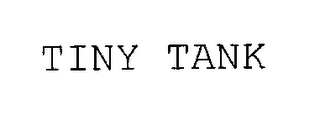 mark for TINY TANK, trademark #76288006