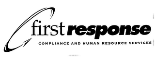 mark for FIRST RESPONSE COMPLIANCE AND HUMAN RESOURCE SERVICES, trademark #76290361