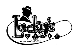 mark for LUCKY'S CAFE AT THE STRATOSPHERE, trademark #76291440