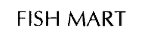 mark for FISH MART, trademark #76295988