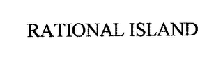 mark for RATIONAL ISLAND, trademark #76298205