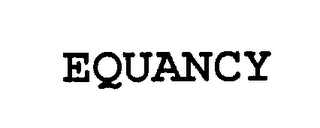 mark for EQUANCY, trademark #76299574