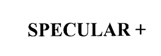 mark for SPECULAR +, trademark #76300526