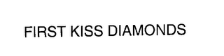 mark for FIRST KISS DIAMONDS, trademark #76302060