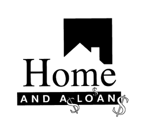 mark for HOME AND A LOAN, trademark #76306463