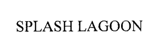 mark for SPLASH LAGOON, trademark #76308254