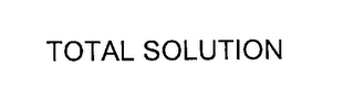 mark for TOTAL SOLUTION, trademark #76309605